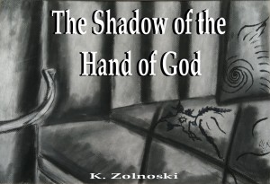 The Shadow of the Hand of God