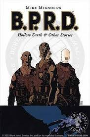 B.P.R.D. Hollow Earth and Other Stories Graphic Novel