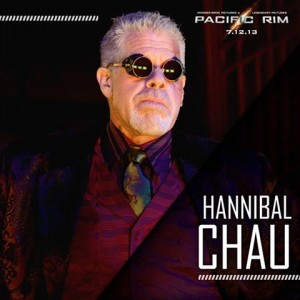 Ron Perlman is Hannibal Chau in Pacific Rim