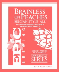 Brainless On Peaches Label from Epic website
